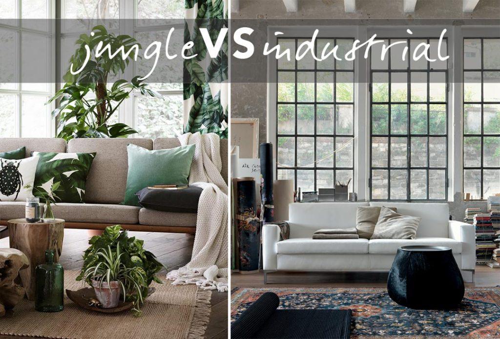 Jungle VS industrial : qual'è il tuo stile di soggiorno?